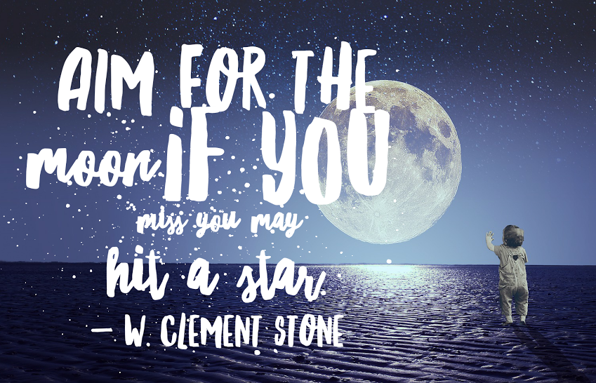 inspiration by terry aim high for the moon and find stars.png